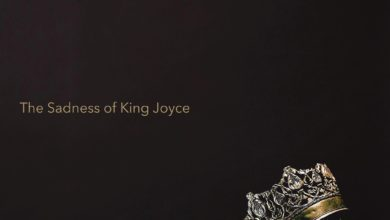 The Sadness of King Joyce
