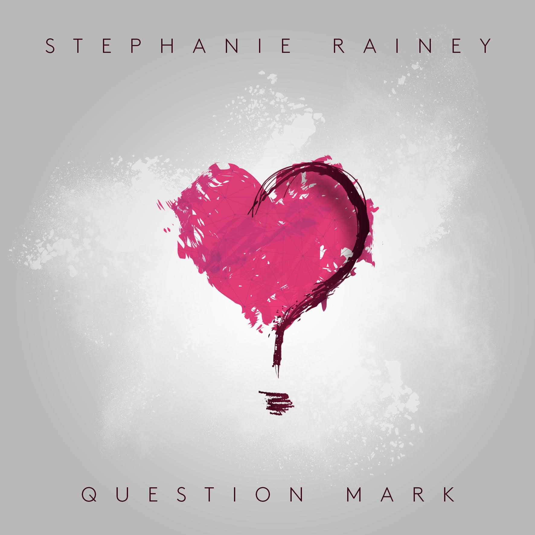 Stephanie Rainey - Question Mark