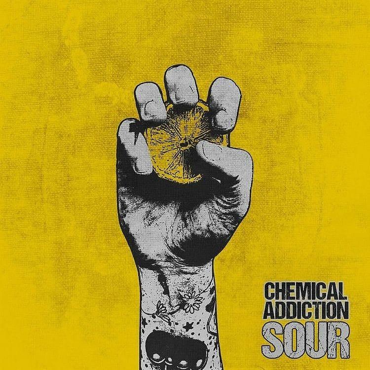 Chemical Addiction - Sour
