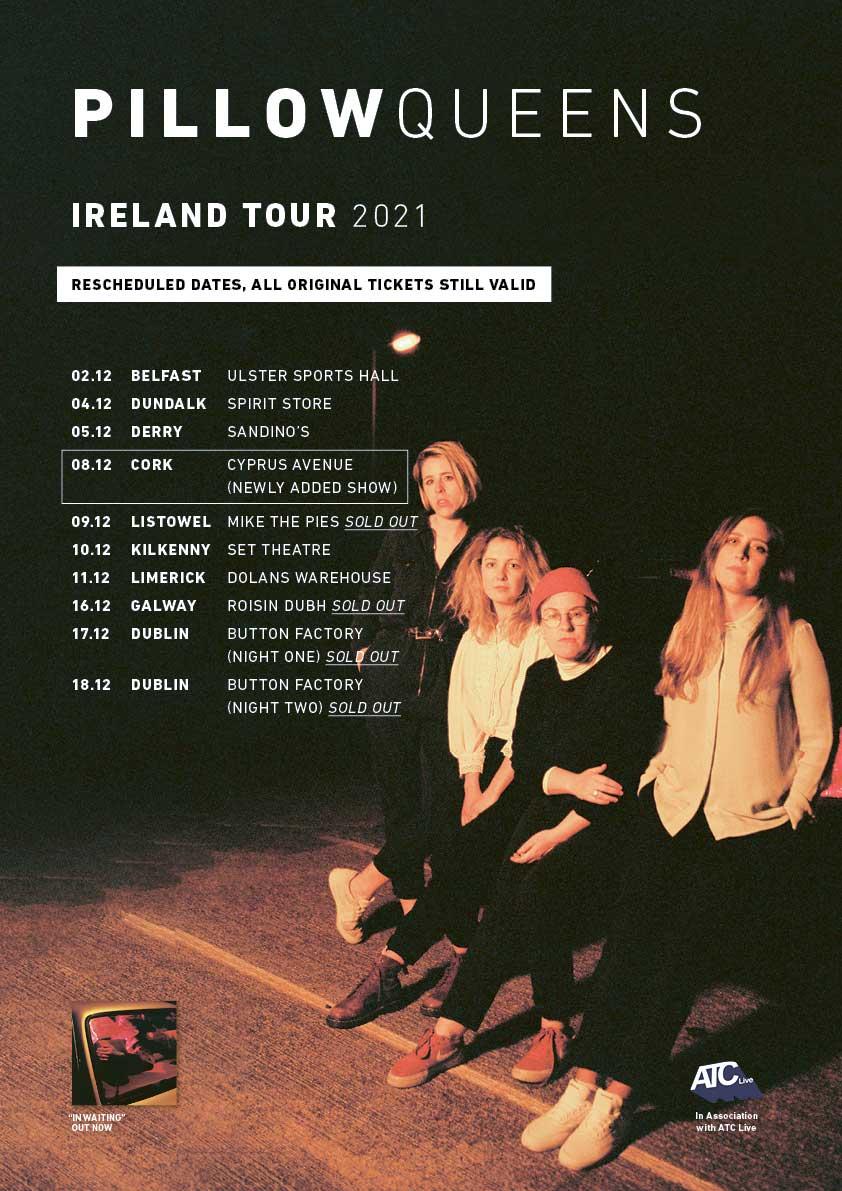 Pillow Queens Irish tour 2021